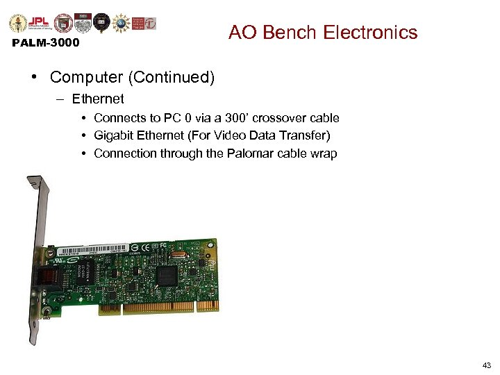 AO Bench Electronics PALM-3000 • Computer (Continued) – Ethernet • Connects to PC 0