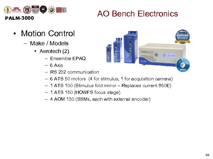 AO Bench Electronics PALM-3000 • Motion Control – Make / Models • Aerotech (2)