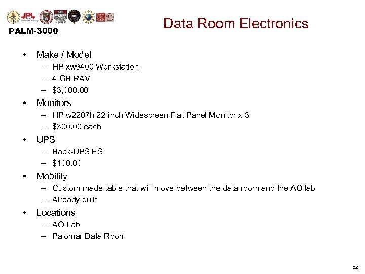 PALM-3000 • Data Room Electronics Make / Model – HP xw 9400 Workstation –