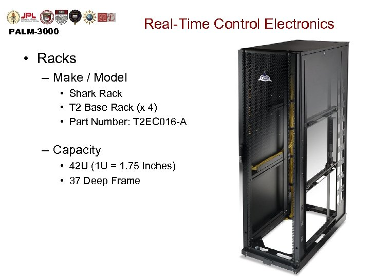 Real-Time Control Electronics PALM-3000 • Racks – Make / Model • Shark Rack •