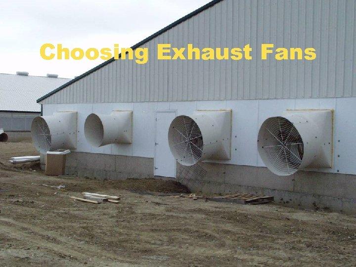 Choosing Exhaust Fans