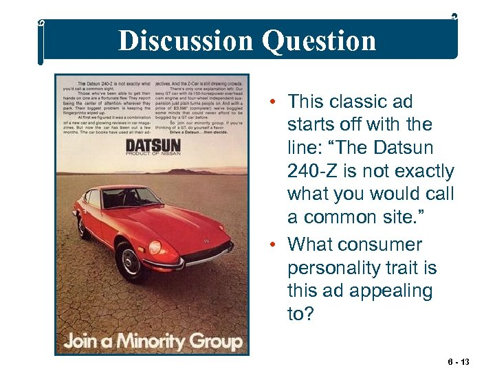 """Discussion Question • This classic ad starts off with the line: """"The Datsun 240"""