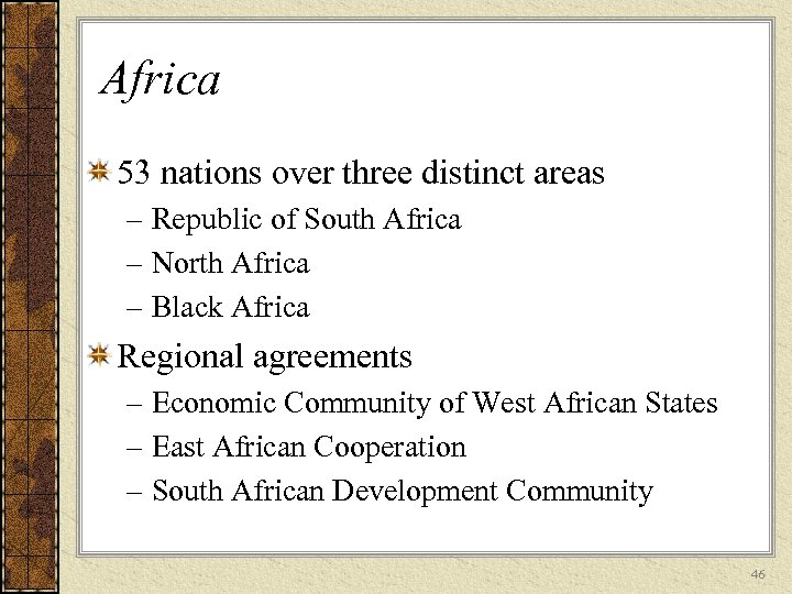 Africa 53 nations over three distinct areas – Republic of South Africa – North