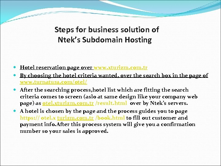 Steps for business solution of Ntek's Subdomain Hosting Hotel reservation page over www. xturizm.