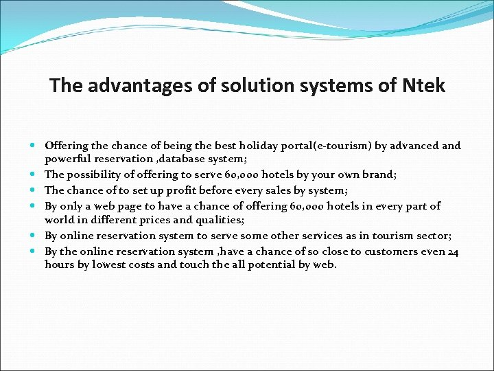 The advantages of solution systems of Ntek Offering the chance of being the best