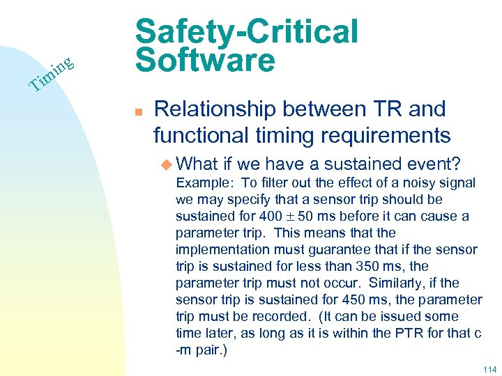 Ti ing m Safety-Critical Software n Relationship between TR and functional timing requirements u