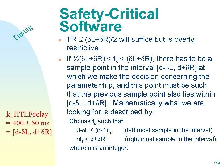 ing m Ti Safety-Critical Software n n k_HTLFdelay = 400 50 ms = [d-