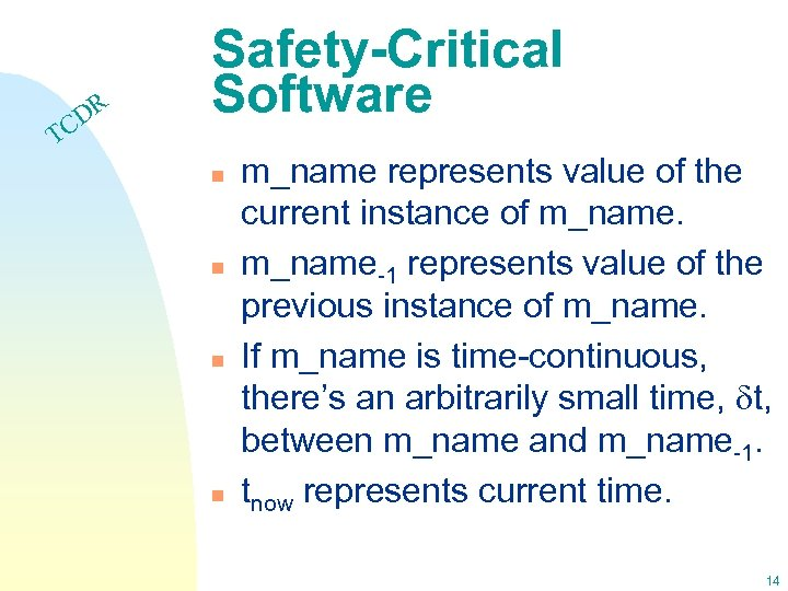 DR C Safety-Critical Software T n n m_name represents value of the current instance