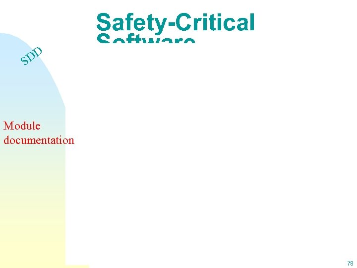 DD S Safety-Critical Software Module documentation 78