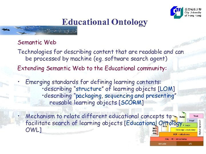 Educational Ontology Semantic Web Technologies for describing content that are readable and can be