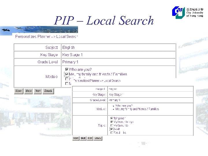 PIP – Local Search