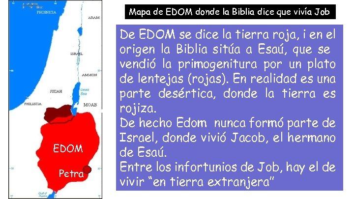 Mapa de EDOM donde la Biblia dice que vivía Job EDOM Petra De EDOM