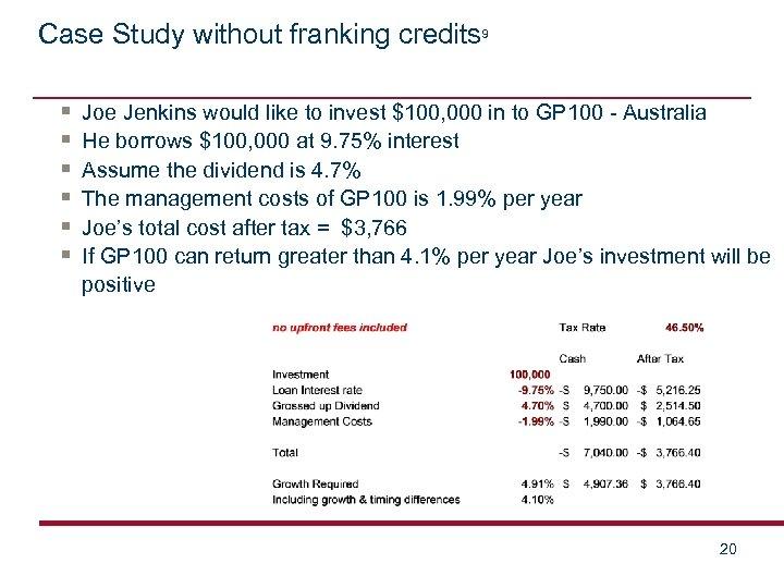 Case Study without franking credits 9 § § § Joe Jenkins would like to