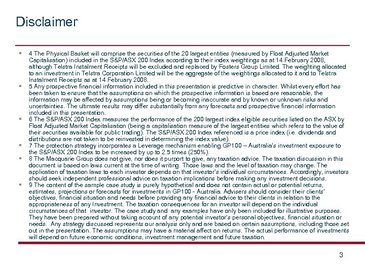 Disclaimer § 4 The Physical Basket will comprise the securities of the 20 largest