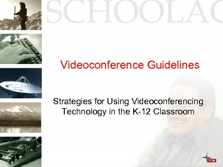 Videoconference Guidelines Strategies for Using Videoconferencing Technology in the K-12 Classroom