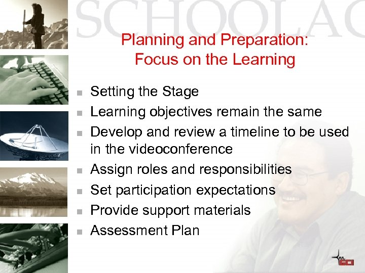 Planning and Preparation: Focus on the Learning n n n n Setting the Stage