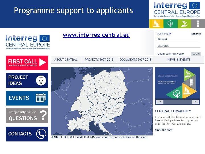 Programme support to applicants www. interreg-central. eu