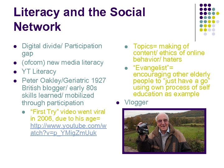 Literacy and the Social Network l l Digital divide/ Participation gap (ofcom) new media