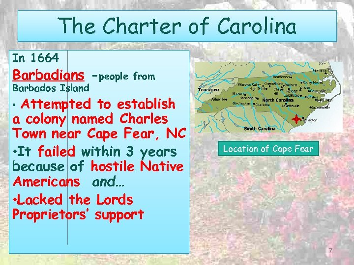 The Charter of Carolina In 1664 Barbadians -people Barbados Island from Attempted to establish