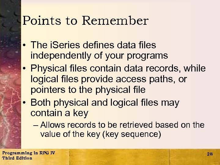 Points to Remember • The i. Series defines data files independently of your programs