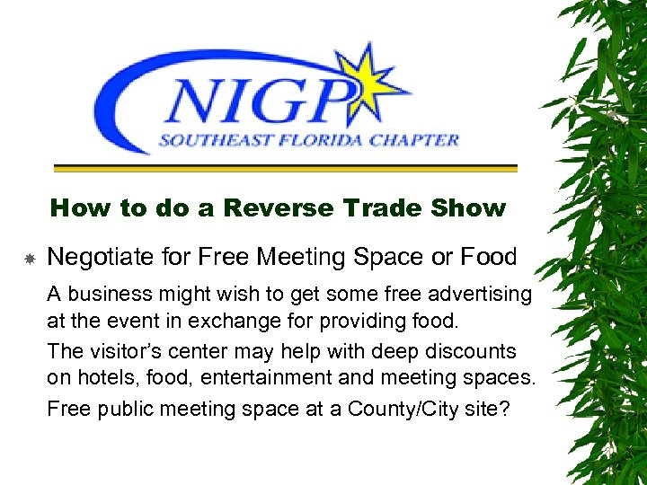 How to do a Reverse Trade Show Negotiate for Free Meeting Space or Food