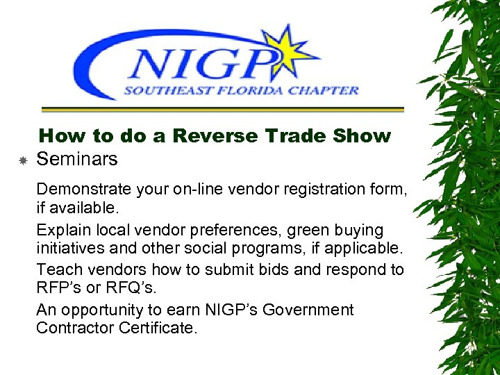 How to do a Reverse Trade Show Seminars Demonstrate your on-line vendor registration