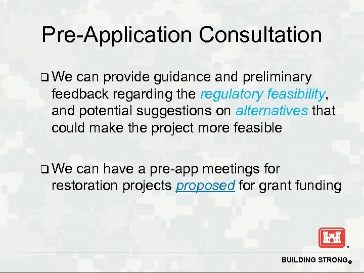 Pre-Application Consultation q We can provide guidance and preliminary feedback regarding the regulatory feasibility,
