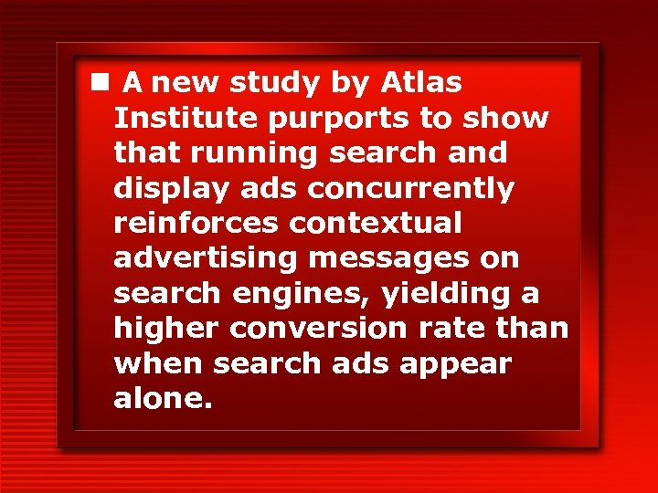 n A new study by Atlas Institute purports to show that running search and