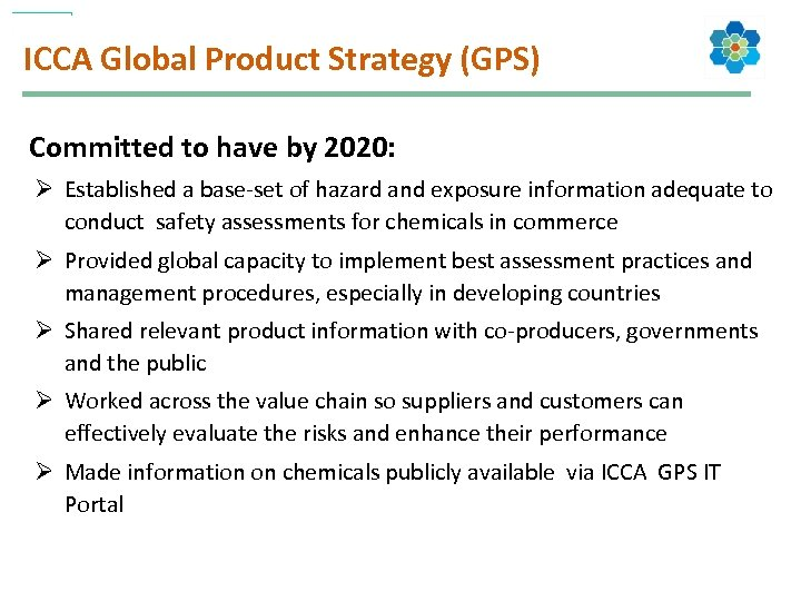 ICCA Global Product Strategy (GPS) Committed to have by 2020: Ø Established a base-set