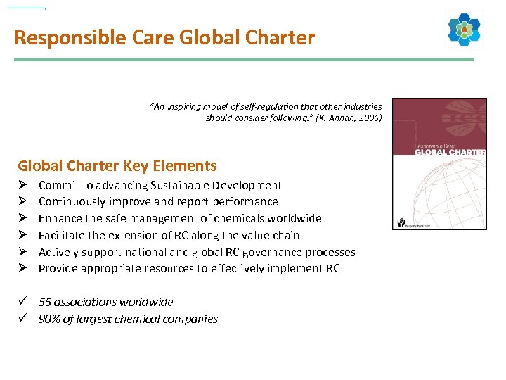 "Responsible Care Global Charter ""An inspiring model of self-regulation that other industries should consider"
