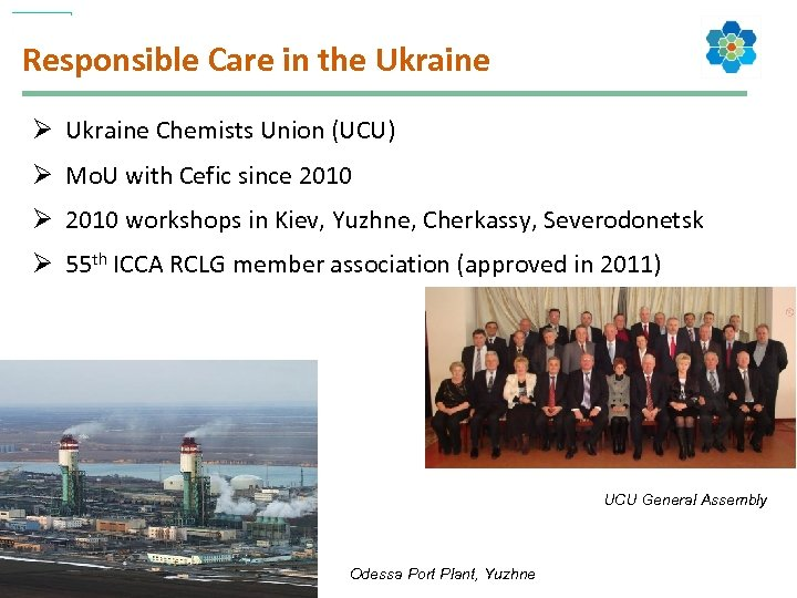 Responsible Care in the Ukraine Ø Ukraine Chemists Union (UCU) Ø Mo. U with