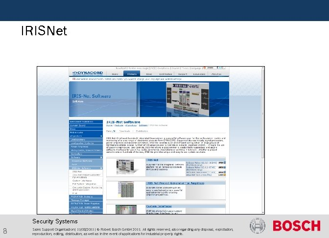 IRISNet Security Systems 8 Sales Support Organization | 11/08/2011 | © Robert Bosch