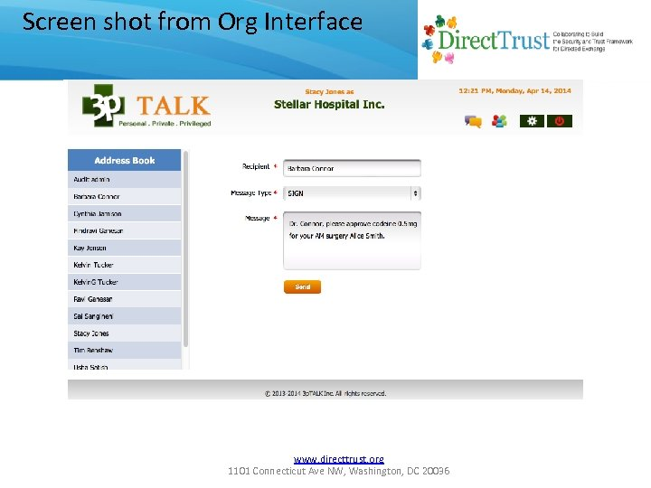 Screen shot from Org Interface www. directtrust. org 1101 Connecticut Ave NW, Washington, DC