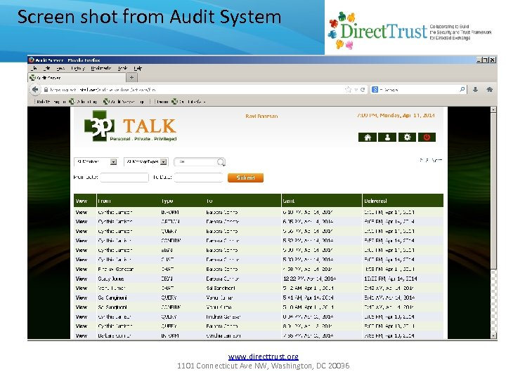 Screen shot from Audit System www. directtrust. org 1101 Connecticut Ave NW, Washington, DC