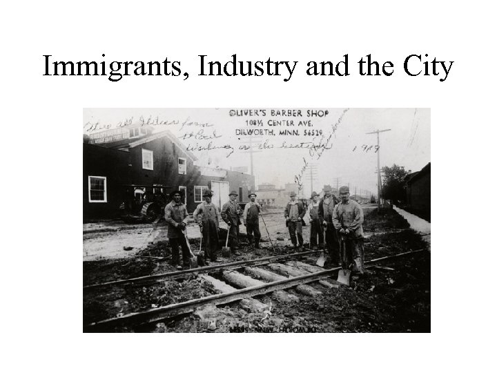 Immigrants, Industry and the City