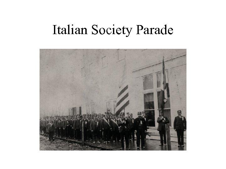 Italian Society Parade