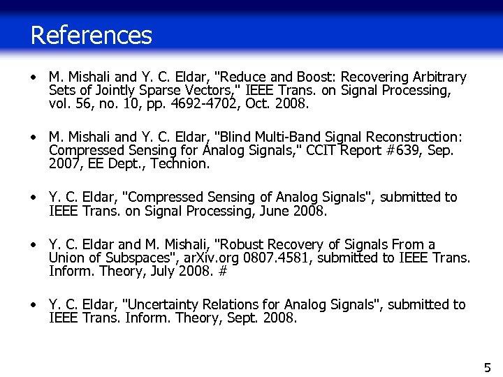 References • M. Mishali and Y. C. Eldar,