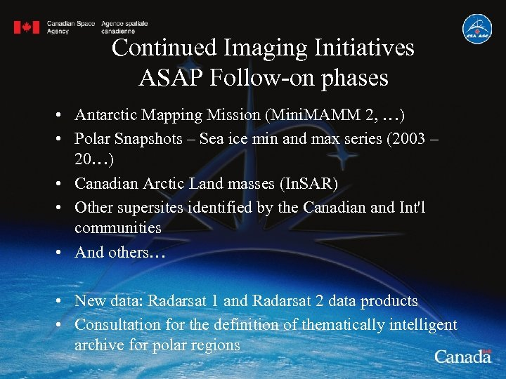 Continued Imaging Initiatives ASAP Follow-on phases • Antarctic Mapping Mission (Mini. MAMM 2, …)