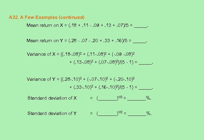 A 32. A Few Examples (continued) Mean return on X = (. 18 +.