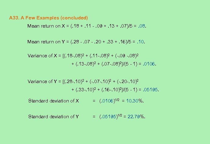 A 33. A Few Examples (concluded) Mean return on X = (. 18 +.