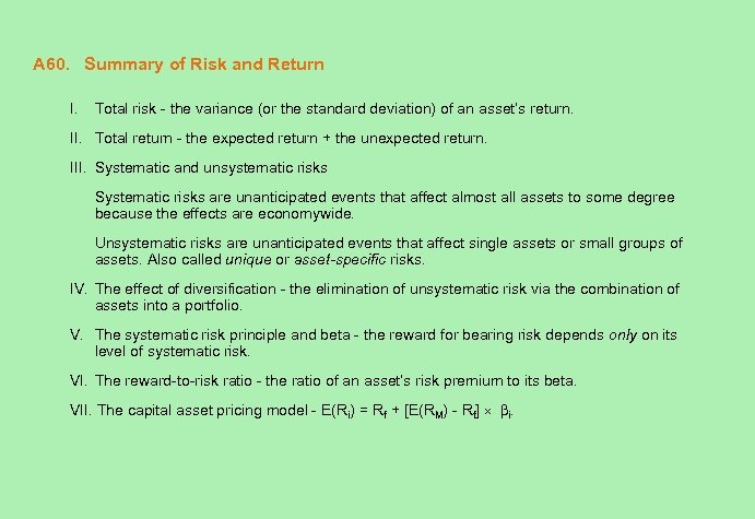 A 60. Summary of Risk and Return I. Total risk - the variance (or