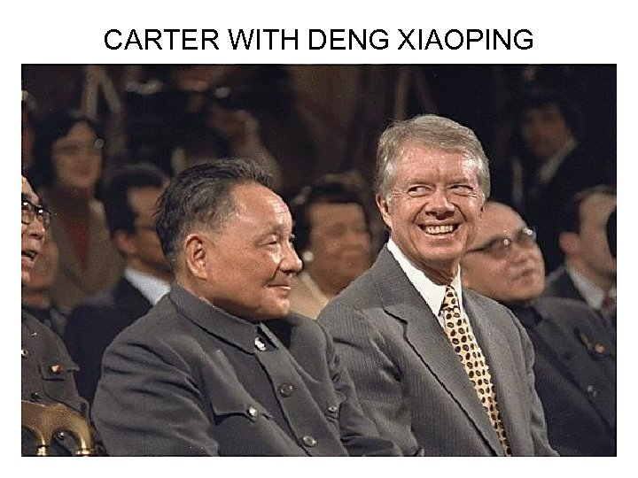 CARTER WITH DENG XIAOPING
