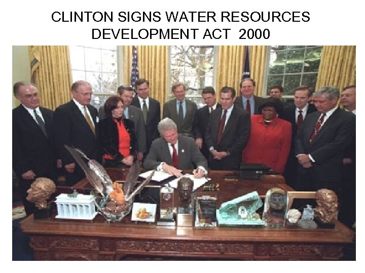 CLINTON SIGNS WATER RESOURCES DEVELOPMENT ACT 2000
