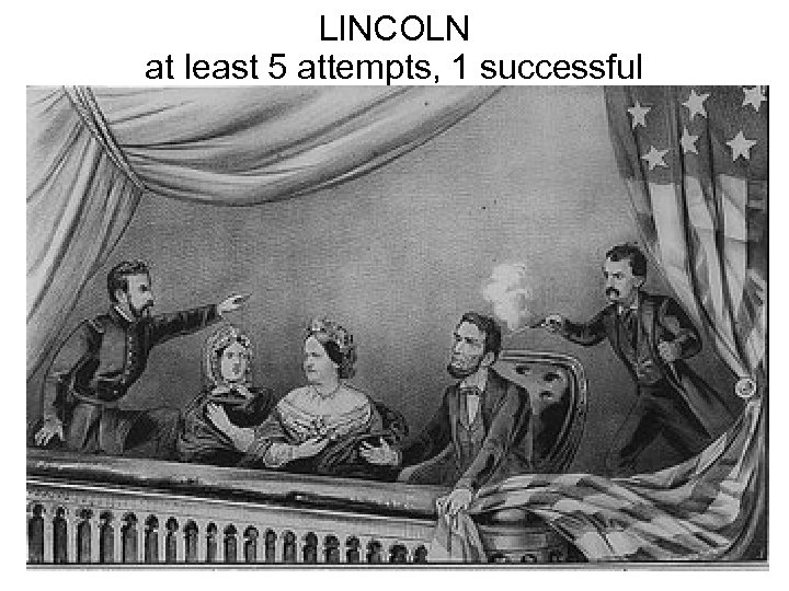 LINCOLN at least 5 attempts, 1 successful