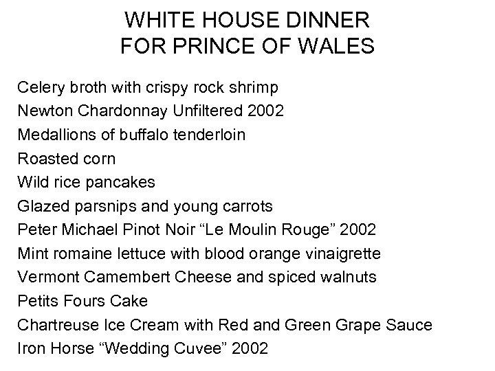 WHITE HOUSE DINNER FOR PRINCE OF WALES Celery broth with crispy rock shrimp Newton