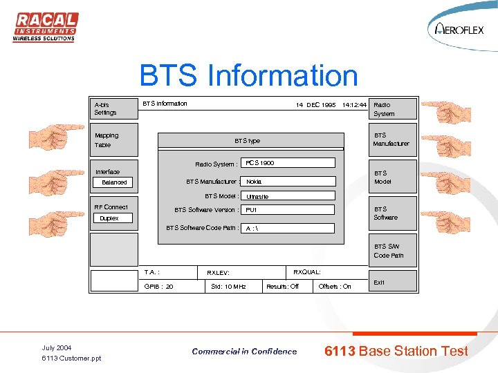 BTS Information A-bis Settings BTS Information 14 DEC 1995 14: 12: 44 Mapping BTS