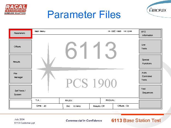 Parameter Files Parameters Main Menu 14 DEC 1995 14: 12: 44 Information 6113 Offsets