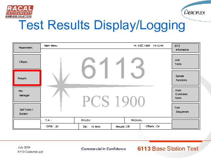 Test Results Display/Logging Parameters Main Menu 14 DEC 1995 14: 12: 44 6113 Offsets