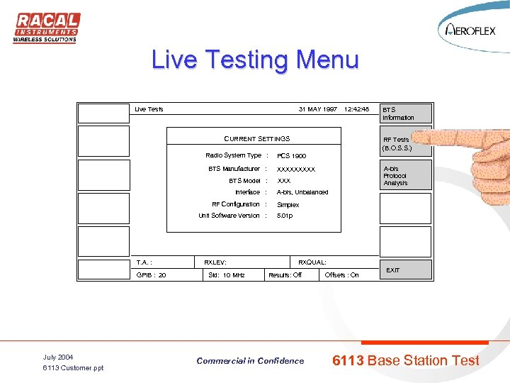 Live Testing Menu Live Tests 31 MAY 1997 12: 48 CURRENT SETTINGS Radio System