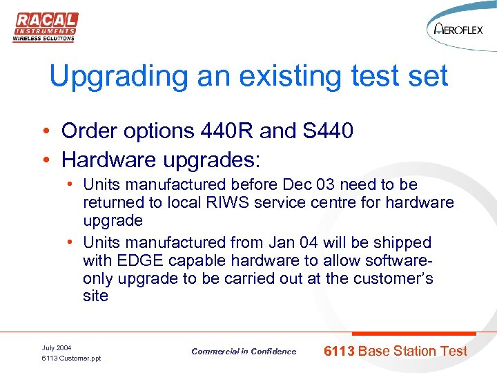 Upgrading an existing test set • Order options 440 R and S 440 •